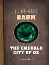 The Emerald City of Oz (eBook): Oz Series, Book 6